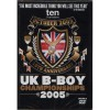 UK B Boy Championships 2005 DVD (PAL)